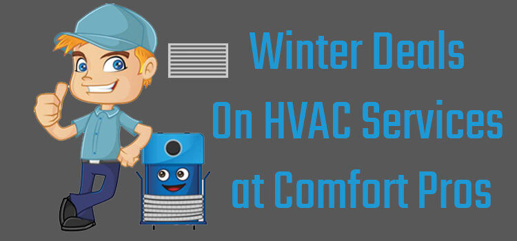 Winter Deals at Comfort Pros
