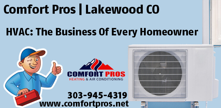 Hvac The Business Of Every Homeowner Comfort Pros