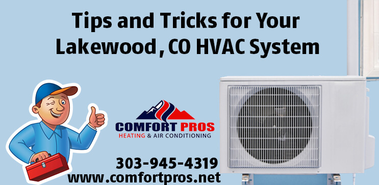 Tips and Tricks for Your Lakewood, CO HVAC System